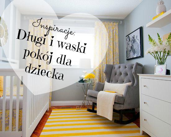 Inspiracje Dlugi I Waski Pokoj Dla Dziecka Magda M